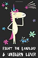 Fight The Landlord & Unicorn Lover: Blank Lined Notebook Journal Gift Idea