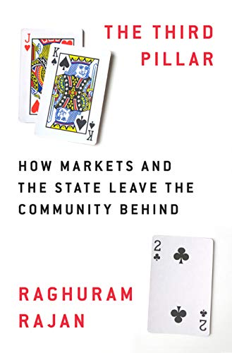 The Third Pillar: How Markets and the State Leave the Community Behind (English Edition)