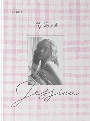 ジェシカ 3rdミニアルバム - My Decade
