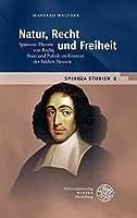 Spinoza-studien: Natur, Recht Und Freiheit (Beitrage Zur Philosophie)