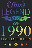 This Legend Was Born In 1990: Blank Lined Journal, Scratched Rainbow, Happy 29th Birthday Notebook, Logbook, Diary, Perfect Gift For 29 Year Old Boys And Girls
