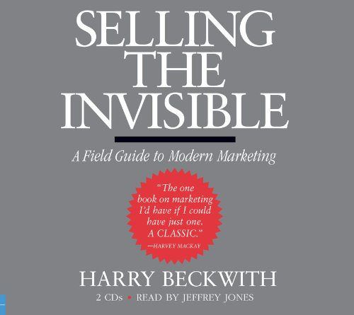 Download Selling the Invisible: A Field Guide to Modern Marketing 1570424713