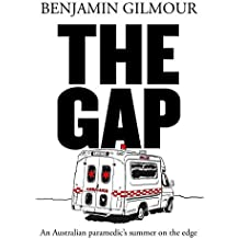 The Gap: A paramedic's summer on the edge