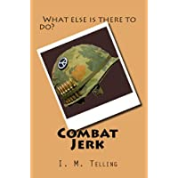 Combat Jerk (English Edition)