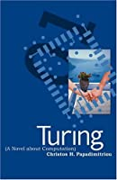 Turing (A Novel about Computation) (MIT Press) [並行輸入品]