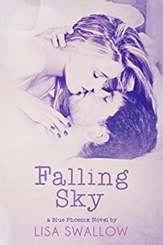 Falling Sky (The Blue Phoenix Series Book 2) by [Swallow, Lisa]