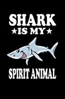 Shark Is My Spirit Animal: Animal Nature Collection