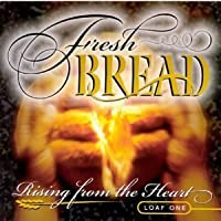 Fresh Bread: Rising From the Heart Loaf 1 [並行輸入品]
