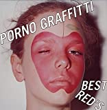 PORNO GRAFFITTI BEST RED'S