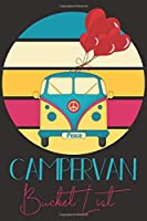 Campervan Bucket List: Camping Valentines Journal to Inspire your travel Goals, Dreams & Aspirations both big and small with your loved ones.