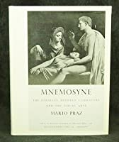 Mnemosyne: The Parallel Between Literature and the Visual Arts (Bollingen Series)