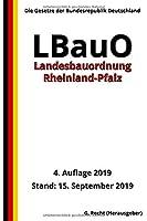 Landesbauordnung Rheinland-Pfalz (LBauO), 4. Auflage 2019