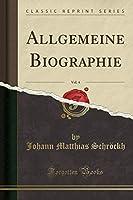Allgemeine Biographie, Vol. 4 (Classic Reprint)