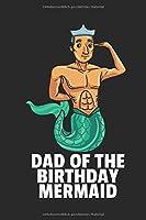 Meerjungfrau Notizbuch: Meerjungfrau Papa Notizbuch / Notizheft / Notizblock A5 (6x9in) Dotted Notebook / Punkteraster / 120 gepunktete Seiten