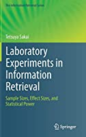 Laboratory Experiments in Information Retrieval: Sample Sizes, Effect Sizes, and Statistical Power (The Information Retrieval Series)