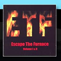 Escape the Furnace - Volume 1&2 by Various Artist - Blacklight Records