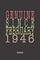 Genuine Since February 1946: Notebook
