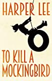 To Kill A Mockingbird by HARPER LEE(1905-07-04)