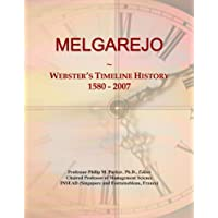MELGAREJO: Webster's Timeline History, 1580 - 2007