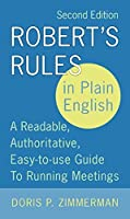 Robert's Rules in Plain English: A Readable Authoritative Easy-to-Use Guide to Running Meetings 2nd Edition【洋書】 [並行輸入品]