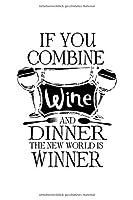 Notizbuch: Kalender 2020 Wein Alkohol Dinner Essen Wortspiel Win Geschenke 120 Seiten, 6X9 (Ca. A5), Jahres-, Monats-, Wochen- & Tages-Planer