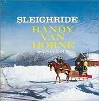 Sleighride by Randy Van Horne (2002-11-19)