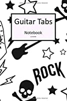Guitar Tabs Notebook: 6x9 Gitarre Tabulatur Block I Geschenk Heft I Notizbuch I Notenheft I E Tab Grifftabelle I Noten Instrumental Tabulaturheft Notenpapier Notenblock Gitarrenliederbuch Gitarrengriffe Liederbuch fuer Gitarrenspieler