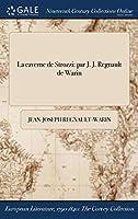 La Caverne de Strozzi: Par J. J. Regnault de Warin