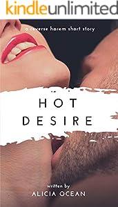 Hot Desire: A Reverse Harem Short Story (Desire Series Book 5) (English Edition)
