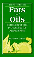 Fats and Oils: Formulating and Processing for Applications, Third Edition [Special Indian Edition/ Reprint Year : 2020]