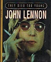 John Lennon (They Died Too Young S.)