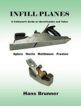 Infill Planes: Spiers Norris Mathieson Preston by [Brunner, Hans]