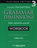 Grammar Dimensions Workbook 3
