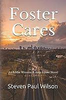 Foster Cares (Eddie Winston Series)