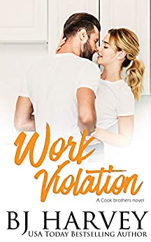 Work Violation: A House Flipping Rom Com (Cook Brothers Book 2) by [Harvey, BJ]