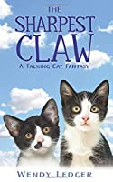 The Sharpest Claw: A Talking Cat Fantasy (Cats of the Afterlife)