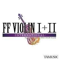 FF VIOLIN I+II -INTERNATIONAL- イベント限定おまけCD付  同人音楽CD [CD] TAMUSIC [CD] TAMUSIC [CD] TAMUSIC