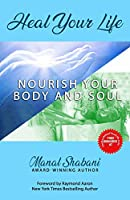 Heal Your Life: Nourish Your Body and Soul