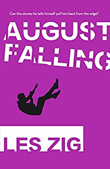 August Falling by [Zig, Les]
