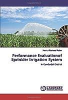 Performance Evaluationof Sprinkler Irrigation System: In Ganderbal District