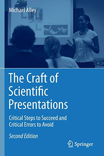Download The Craft of Scientific Presentations: Critical Steps to Succeed and Critical Errors to Avoid 1441982787