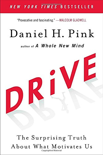 Drive: The Surprising Truth About What Motivates Usの詳細を見る