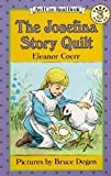 The Josefina Story Quilt (I Can Read Book)