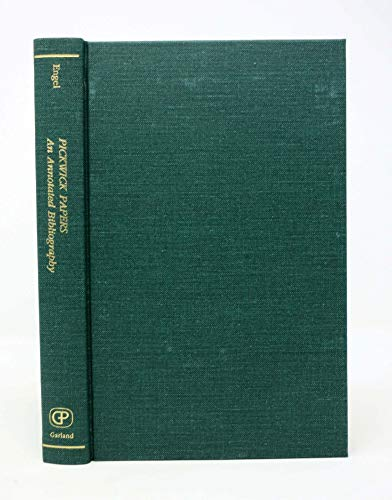 Download Pickwick Papers: An Annotated Bibliography (Dickens Bibliographies Series) 0824087666