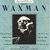 Legends Of Hollywood: Franz Waxman, Volume Three (Film Score Compilation)
