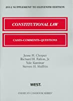 Constitutional Law, 2012: Cases, Comments, and Questions