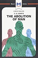 The Abolition of Man (The Macat Library)