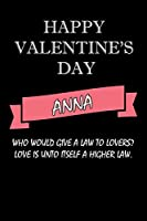happy valentine's day  Anna Quote: composition notebook :valentine's day gift for an happy valentine day gratitude your lover