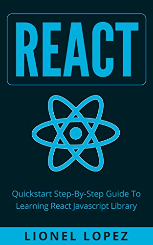 amazon react quickstart step by step guide to learning react