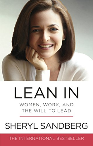 Lean In: Women, Work, and the ...